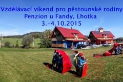 Vzdělávací víkend 3.- 4.10.2015 Lhotka - Penzion u Fandy