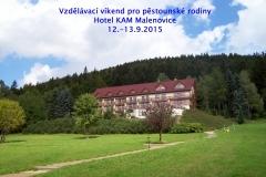 Vzdělávací víkend s pěstouny 12.-13.9.2015 Hotel KAM Malenovice
