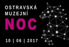 Naše účast na Ostravské muzejní noci 10. 6. 2017