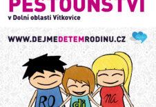 DEN PĚSTOUNSTVÍ v Dolní oblasti Vítkovice